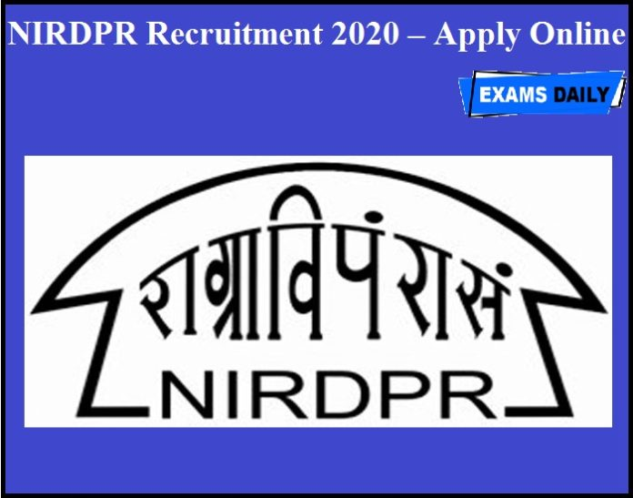 NIRDPR Recruitment 2020 OUT – Apply Online