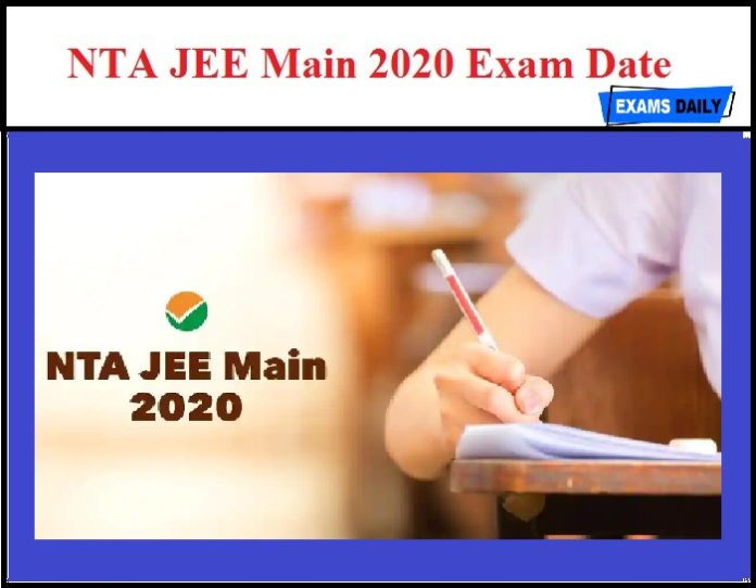 NTA JEE Main 2020 Exam Date OUT