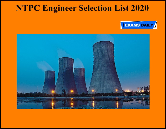 NTPC Engineer Selection List 2020 OUT