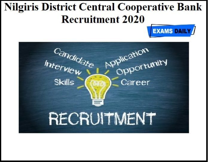 Nilgiris District Central Cooperative Bank Recruitment 2020 OUT