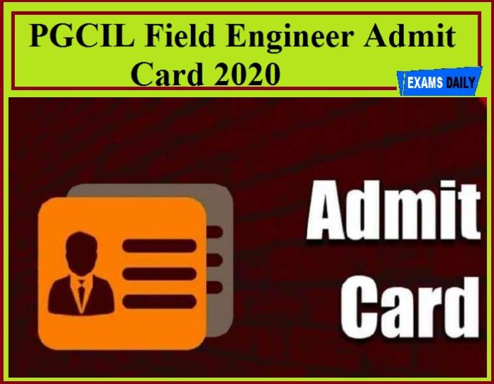 PGCIL Field Engineer Admit Card 2020
