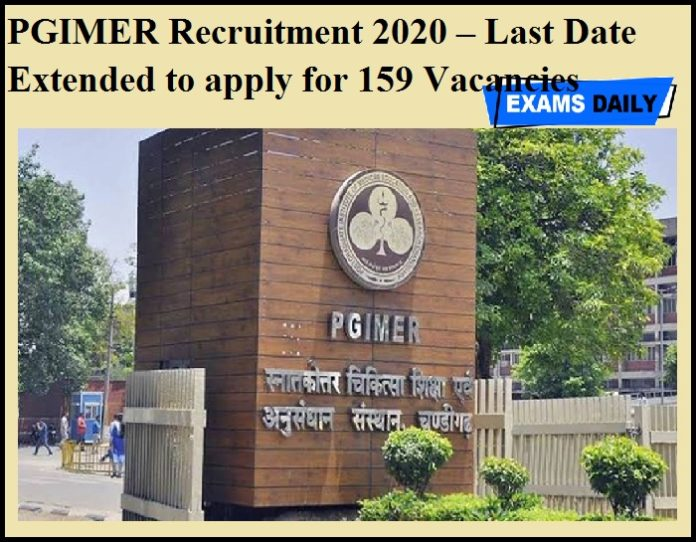 PGIMER Recruitment 2020 OUT – Last Date Extended to apply for 159 Vacancies