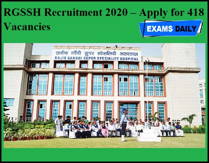 RGSSH Recruitment 2020 OUT – Apply for 418 Vacancies