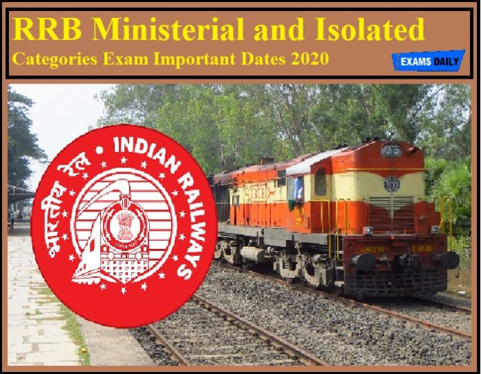 RRB Ministerial and Isolated Categories Exam Important Dates 2020
