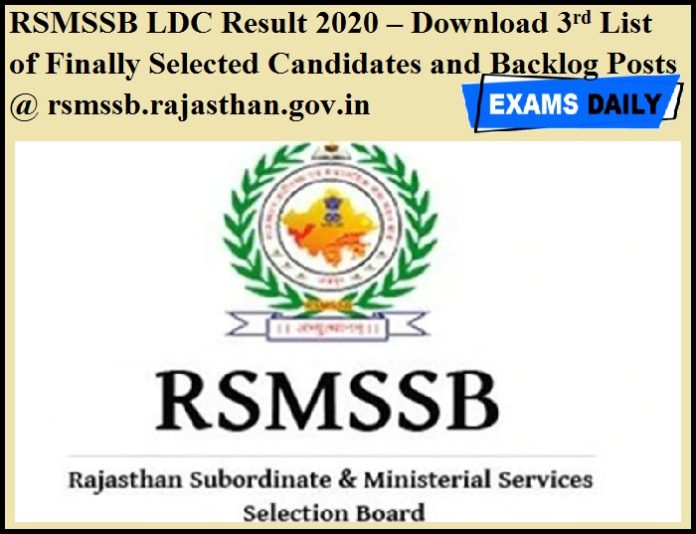 RSMSSB LDC Result 2020 OUT – Download 3rd List of Finally Selected Candidates and Backlog Posts @ rsmssb.rajasthan.gov.in
