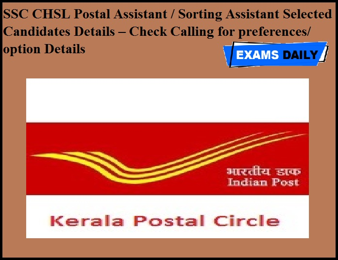 SSC CHSL Postal Assistant & Sorting Assistant Selected Candidates Details –