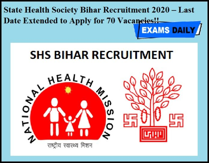 State Health Society Bihar Recruitment 2020 OUT – Last Date Extended to Apply for 70 Vacancies!!