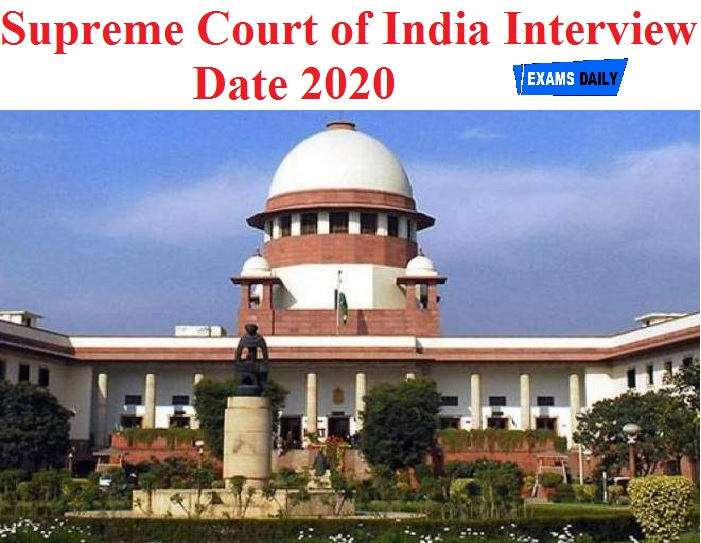 Supreme Court of India Interview Date 2020