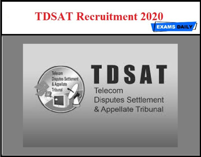 TDSAT Recruitment 2020 OUT
