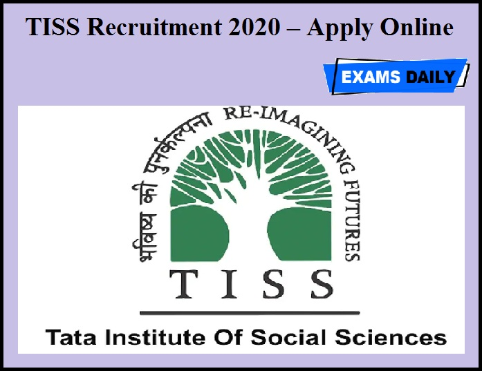 TISS Recruitment 2020 OUT – Apply Online