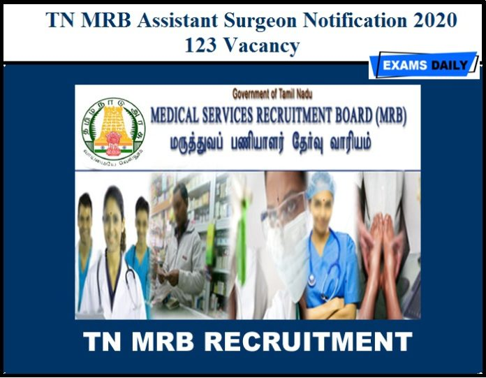 TN MRB Assistant Surgeon Notification 2020 (Out) - Apply Online for 123 Vacancy