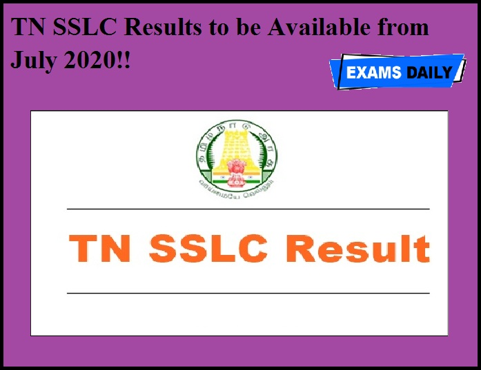 TN SSLC Results to be Available from July 2020!!