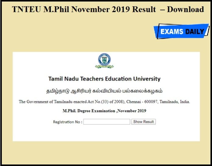 TNTEU M.Phil November 2019 Result OUT – Download Here