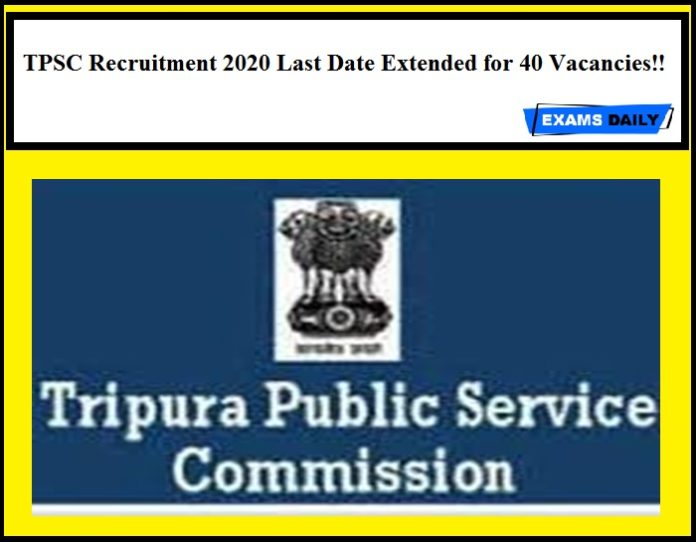 TPSC Recruitment 2020 Last Date Extended for 40 Vacancies!!