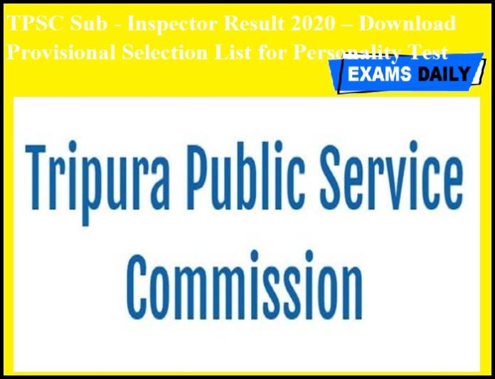 TPSC Sub - Inspector Result 2020 OUT – Download Provisional Selection List for Personality Test