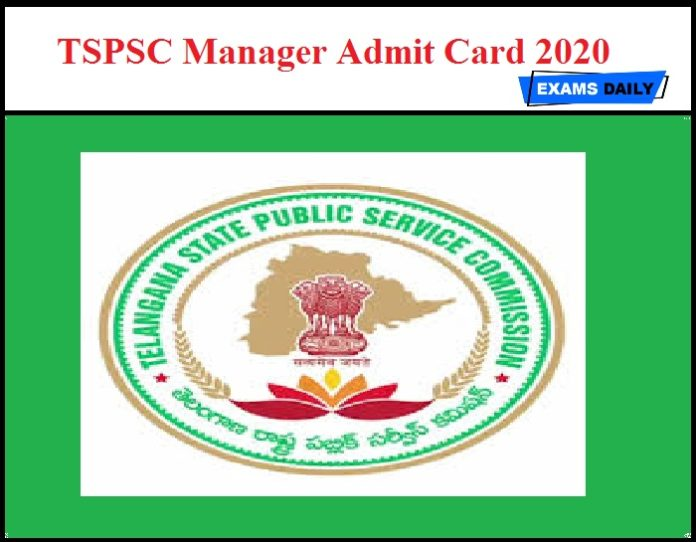 TSPSC Manager Admit Card 2020 – Exam Date Details