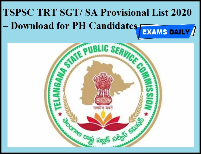 TSPSC TRT SGT & SA Provisional List 2020 OUT – Download for PH Candidates