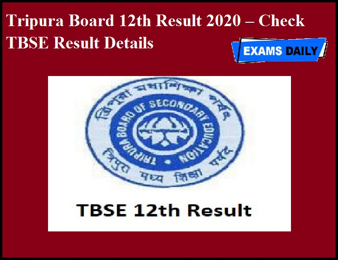 Tripura Board 12th Result 2020 – Check TBSE Result Details