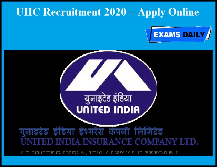 UIIC Recruitment 2020 OUT – Apply Online