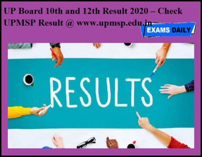 UP Board 10th and 12th Result 2020 – Check UPMSP Result @ www.upmsp.edu.in