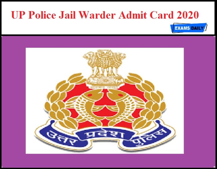 UP Police Jail Warder Admit Card 2020 – Check Exam Date Details
