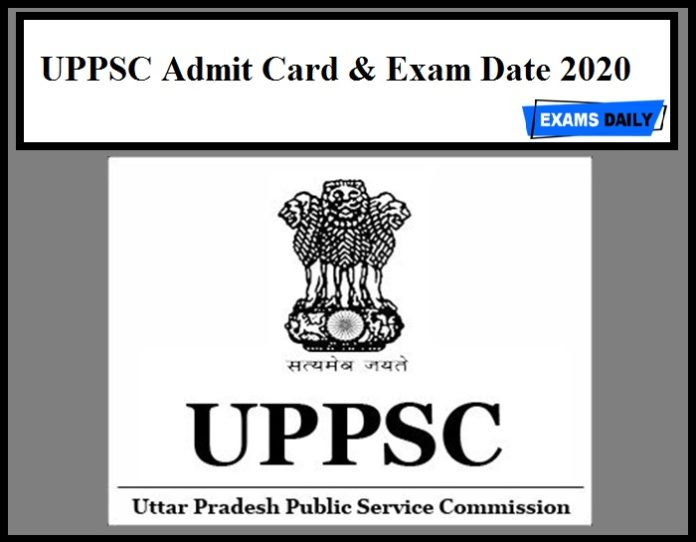 UPPSC Admit Card & Exam Date 2020