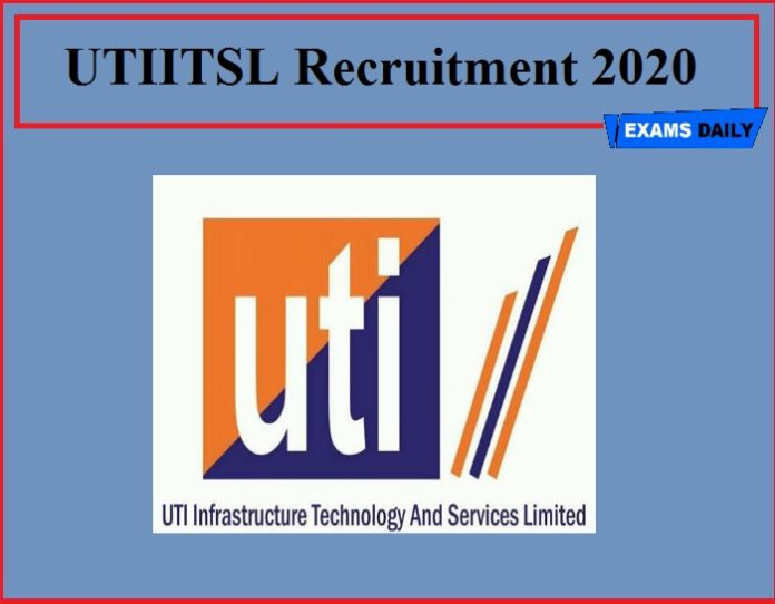 UTIITSL Recruitment 2020