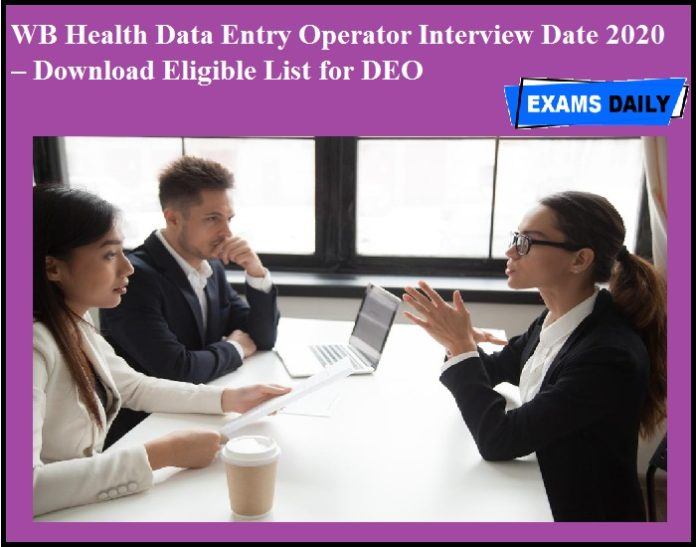 WB Health Data Entry Operator Interview Date 2020 OUT – Download Eligible List for DEO