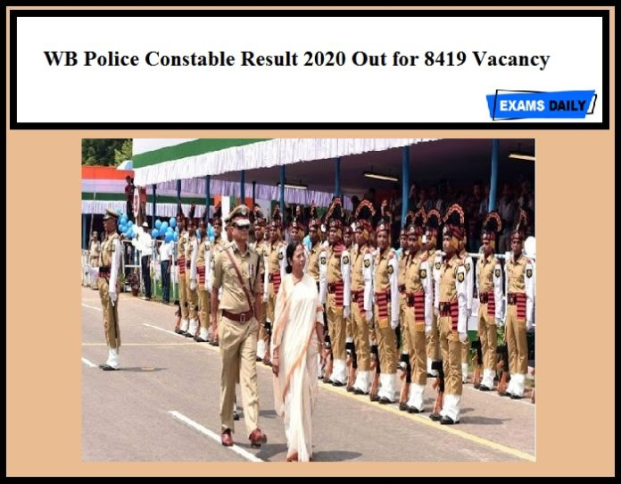 WB Police Constable Result 2020 Out for 8419 Vacancy