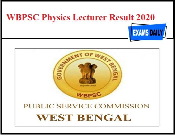 WBPSC Physics Lecturer Result 2020