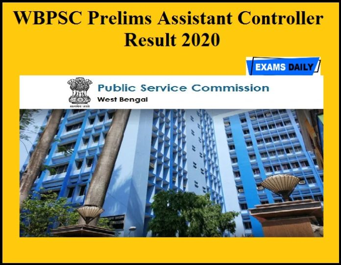 WBPSC Prelims Assistant Controller Result 2020 OUT