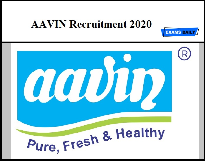 AAVIN Recruitment 2020 – Out