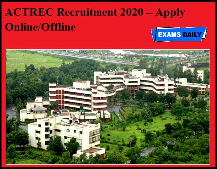ACTREC Recruitment 2020 OUT – Apply