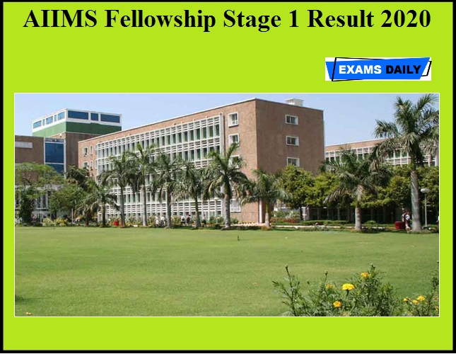 AIIMS Fellowship Stage 1 Result 2020 OUT