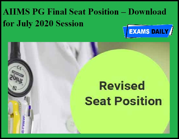 AIIMS PG Final Seat Position – Download for July 2020 Session