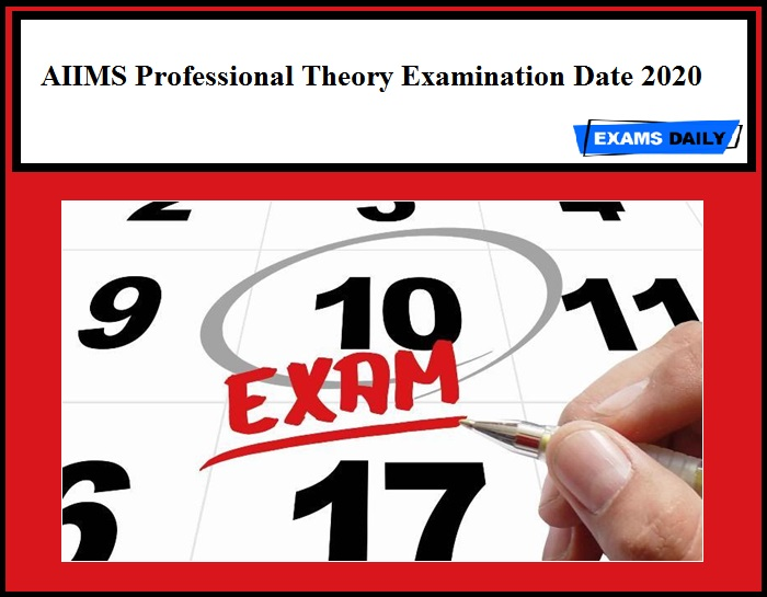 AIIMS Professional Theory Examination Date 2020