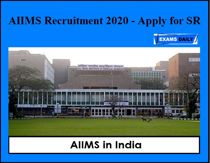 AIIMS Recruitment 2020 OUT – Apply for 131 SR Vacancies