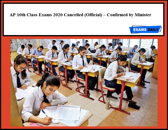 AP 10th Class Exams 2020 Cancelled (Official) – Confirmed by Minister