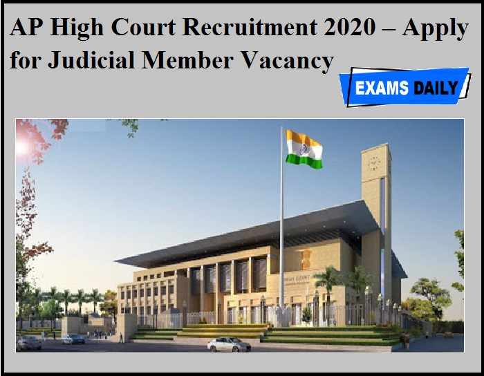 AP High Court Recruitment 2020 OUT – Apply for Judicial Member Vacancy