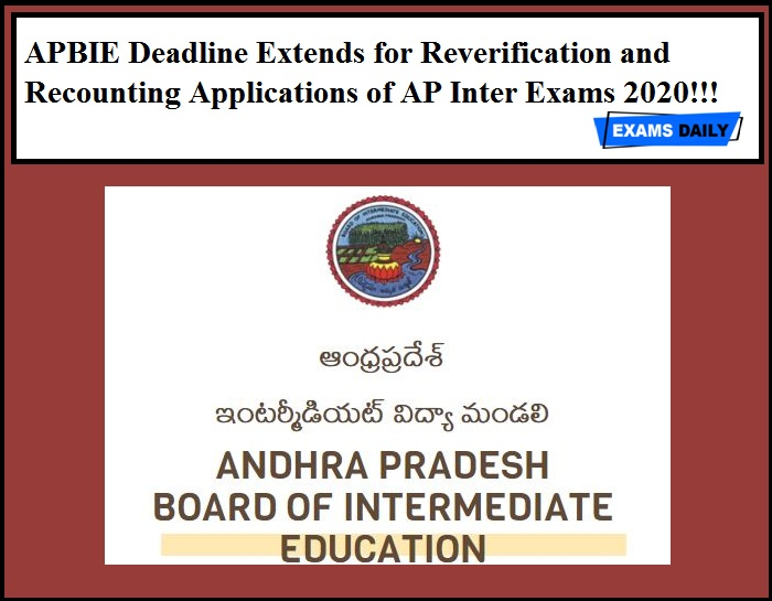 APBIE Deadline Extends for Reverification and Recounting Applications of AP Inter Exams 2020!!!