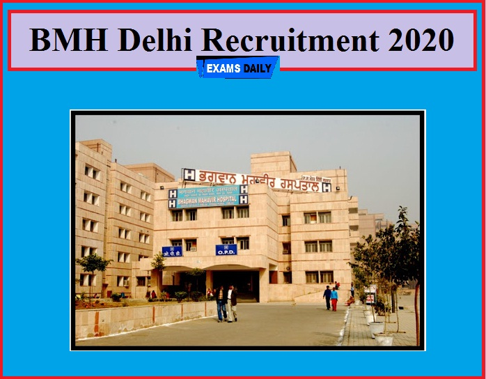 BMH Delhi Recruitment 2020