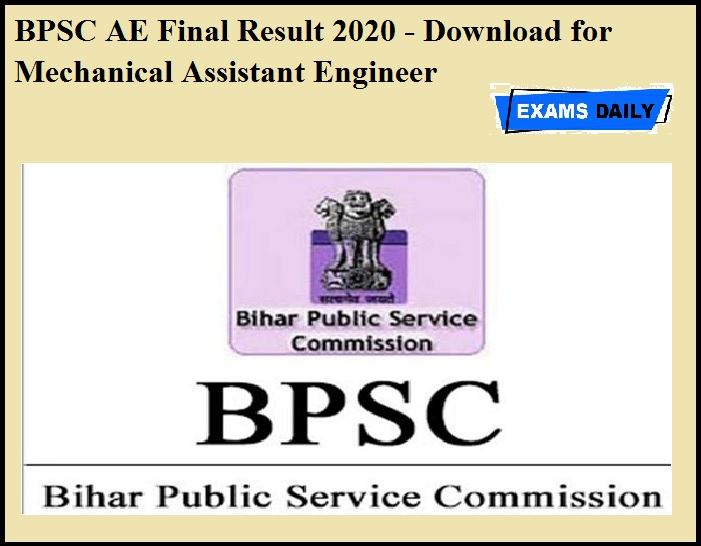 BPSC AE Final Result 2020 OUT - Download for Mechanical Assistant Engineer
