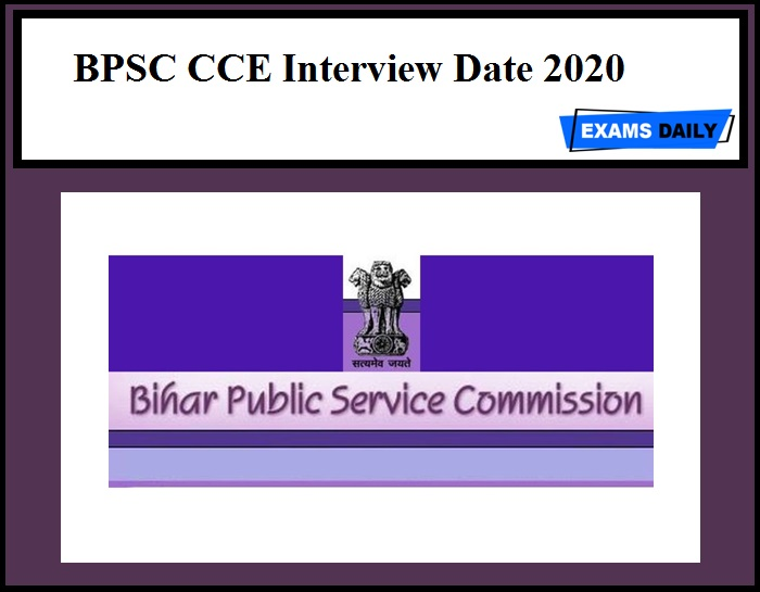 BPSC CCE Interview Date 2020