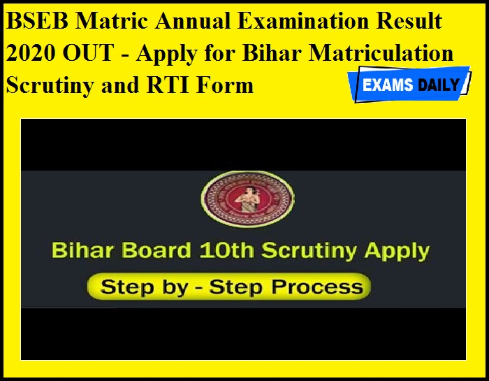 BSEB Matric Annual Examination Result 2020 OUT - Apply for Bihar Matriculation Scrutiny and RTI Form