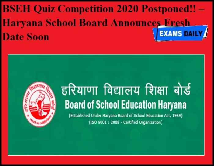 BSEH Quiz Competition 2020 Postponed!! – Haryana School Board Announces Fresh Date Soon