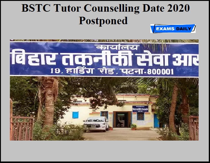 BSTC Tutor Counselling Date 2020 Postponed