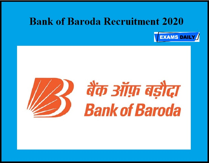 Bank of Baroda Recruitment 2020 OUT – Apply for Chief Chief Manager Post