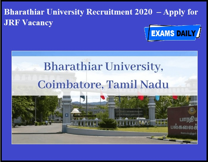 Bharathiar University Recruitment 2020 OUT – Apply for JRF Vacancy