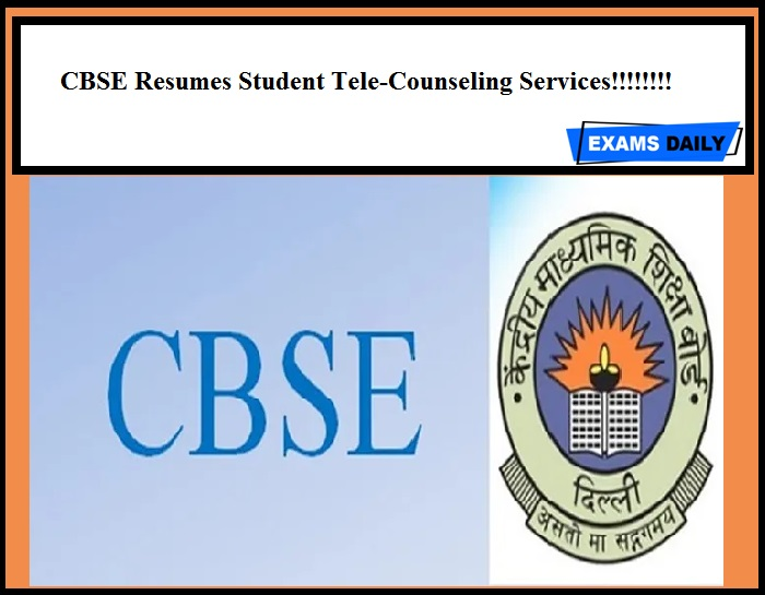CBSE Resumes Student Tele-Counseling Services!!!!!!!!