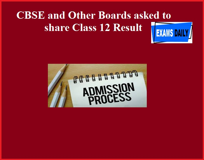 CBSE and Other Boards asked to share Class 12 Result